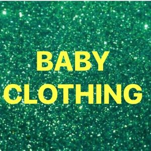 Other - BABY CLOTHING